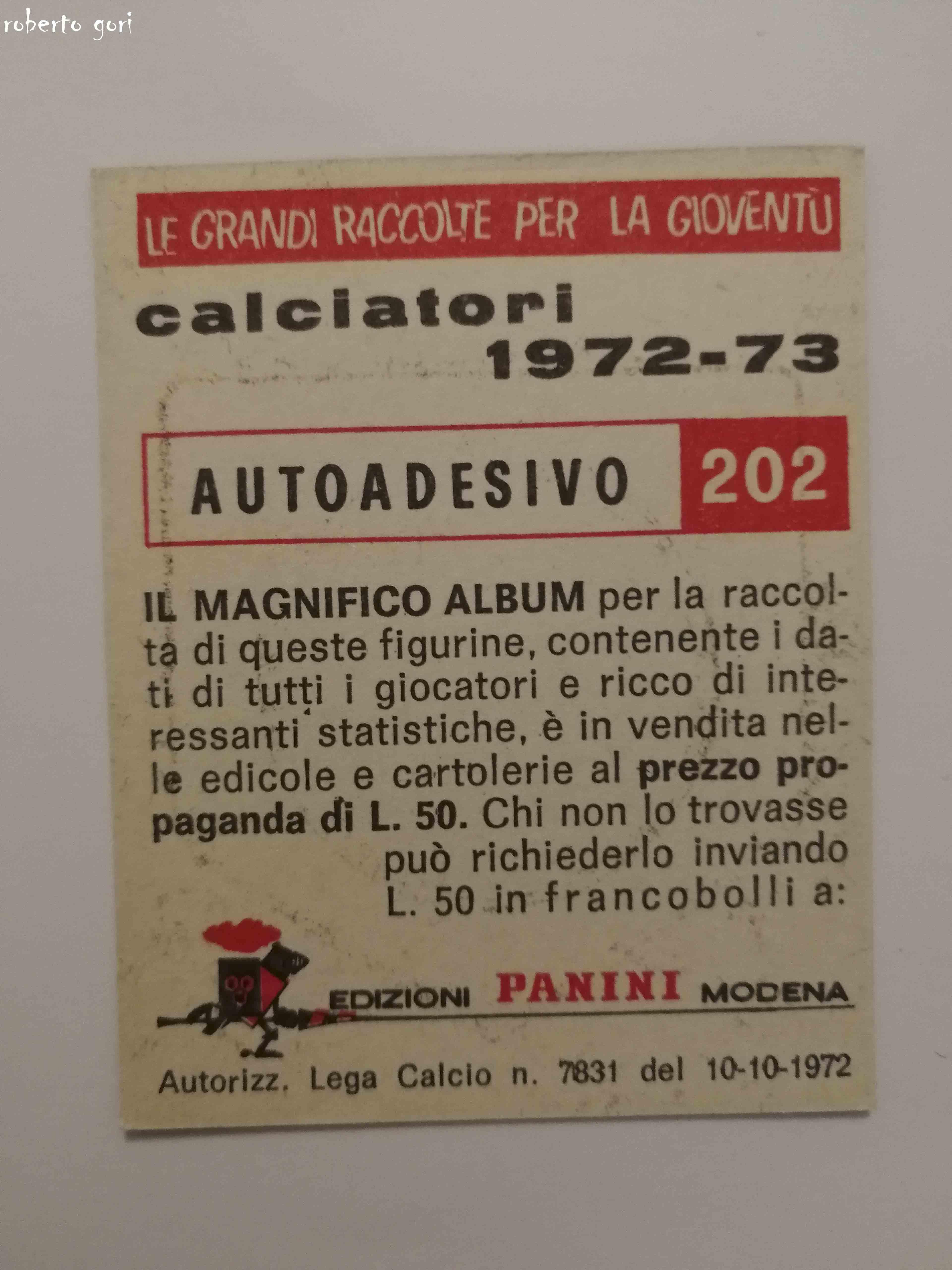 SCUDETTO CALCIATORI PANINI 1972//73 NUOVO MILAN N.202